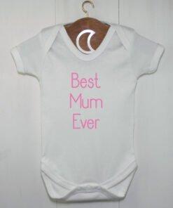 Best Mum Ever Baby Grow Pink