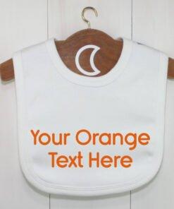 Custom Baby Bib Orange Text